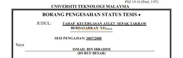 Thesis by his brother Ismail Bin Ibrahim